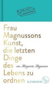 Buchtipp: Frau Magnussons Kunst, die letzten Dinge des Lebens zu ordnen