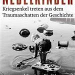 Buchtipp: Nebelkinder-Kriegsenkel treten aus dem Traumaschatten der Geschichte