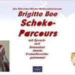 Schokoparcours - Mit Sprach- und Sinnenlust durch Advent und Vorweihnachtsgetümmel