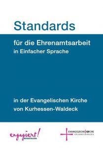 """""""Standards für die Ehrenamtsarbeit in der EKKW"""" - 2. überarbeitete Auflage"""